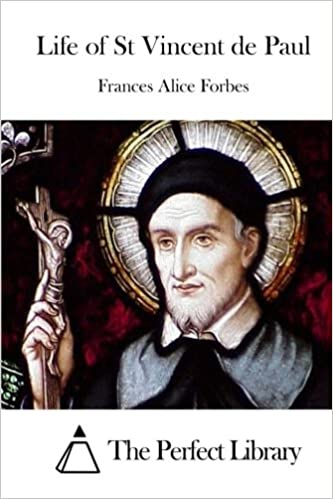 Life of St Vincent de Paul (Perfect Library)