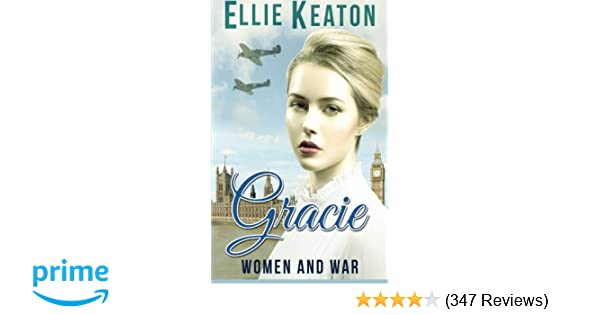 Amazon.com: Gracie: Women & War Book 1 (Volume 1 ...