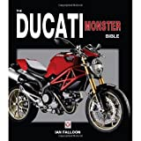Ian Falloon'sThe Ducati Monster Bible [Hardcover]2011