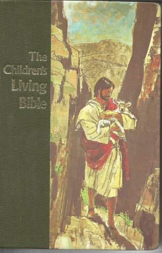 The Children's Living Bible (Paraphrased)
