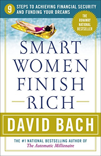 Smart Women Finish Rich: 9 Steps to Achieving Financial Security and Funding Your Dreams by Touch Crown