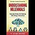 Understanding Millennials (Brooks Books Book 1)