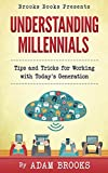 Understanding Millennials (Brooks Books Book 1)