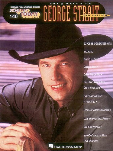 The Best of George Strait: E-Z Play Today Volume ()