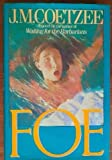Foe by J. M. Coetzee (1987-02-26)
