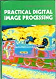 Practical Digital Image Processing, Rhys Lewis, 0136835252
