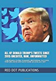 The presence of Donald Trump on social media has attracted attention worldwide since he joined Twitter in March 2009. He has frequently used Twitter to comment on politicians and celebrities, and he relied on Twitter significantly to communicate duri...