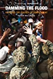 Front cover for the book Damming the Flood: Haiti, Aristide, and the Politics of Containment by Peter Hallward