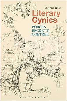 Descargar Libro Literary Cynics: Borges, Beckett, Coetzee Formato PDF
