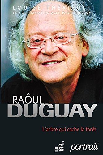 raoul-duguay-larbre-qui-cache-la-foret-french-edition