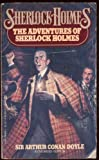 Adventures of Sherlock Holmes, Arthur Conan Doyle, 0425048691