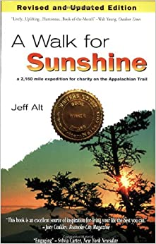 ((VERIFIED)) A Walk For Sunshine: A 2,160 Mile Expedition For Charity On The Appalachian Trail, 2nd Edition. Mediante family Occasion along Georgia format