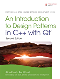 Introduction to Design Patterns in C++ with Qt (Pearson Open Source Software Development Series)
