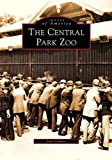 The Central Park Zoo, Joan Scheier, 0738511005
