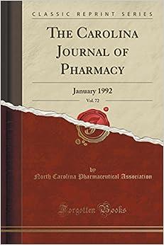 The Carolina Journal of Pharmacy, Vol. 72: January 1992 (Classic Reprint)