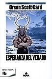 Esperanza del venado (Spanish Edition)