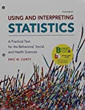 Loose-Leaf Version for Using and Interpreting Statistics and LaunchPad for Using and Interpreting Statistics 3rd Edition