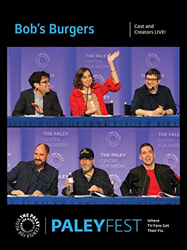 Bob's Burgers: Cast and Creators PaleyFest