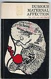 Dubious Maternal Affection, J. H. van den Berg, 0820701408