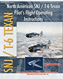 North American SNJ / T-6 Texan Pilot's Flight Operating Instructions