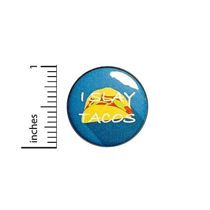 Amazon.com  Funny Taco Button I Slay Tacos Random Humor Backpack Jacket Pin  Geeky 1