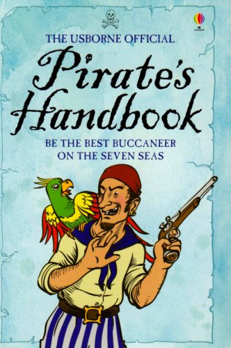 The Usborne Official Pirate's Handbook (Handbooks)