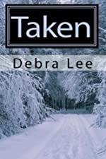Taken (Taken Series Book 1)