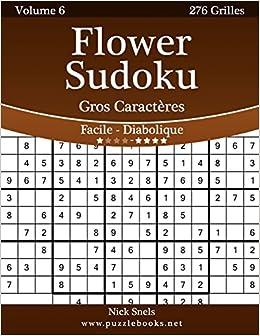 Flower Sudoku Gros Caracteres Facile A Diabolique Volume