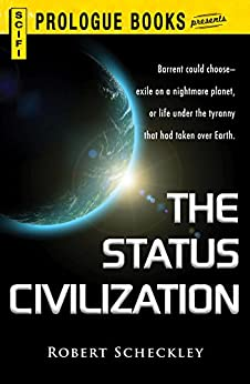 The Status Civilization (Prologue Science Fiction) by [Sheckley, Robert]