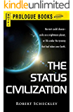 The Status Civilization (Prologue Science Fiction)