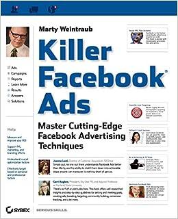 Killer Facebook Ads: Master Cutting-Edge Facebook ...