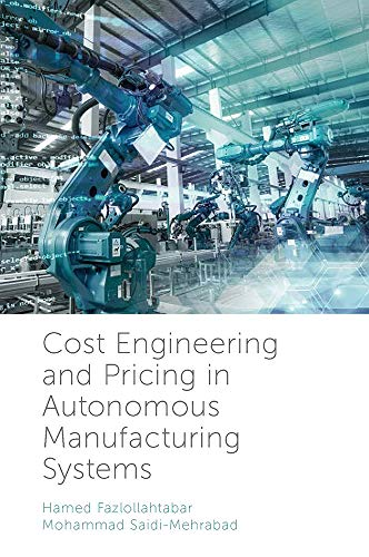 (Cost Engineering and Pricing in Autonomous Manufacturing Systems)