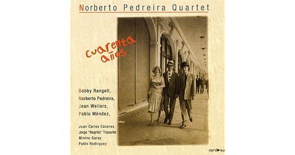 Amazon.com: Casi cuarenta: Norberto Pedreira Quartet: MP3 ...