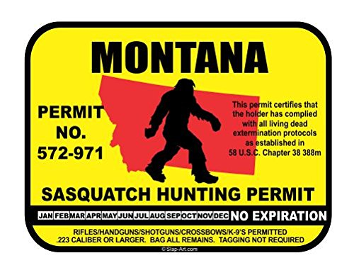 Montana Sasquatch Hunting Permit License Bigfoot Vinyl Sticker Decal