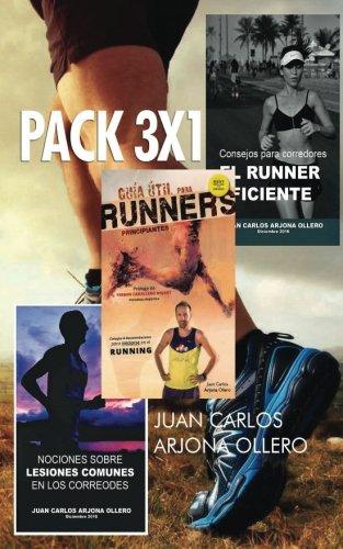 3 Guias para corredores: Incluye la Guia util para runners principiantes por Juan Carlos Arjona Ollero