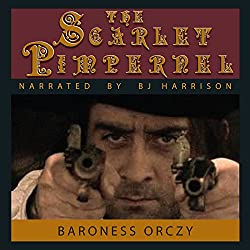 The Scarlet Pimpernel [Classic Tales Edition]