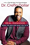 Real Manhood, Creflo Dollar, 1455582069