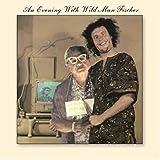 Evening With Wild Man Fischer