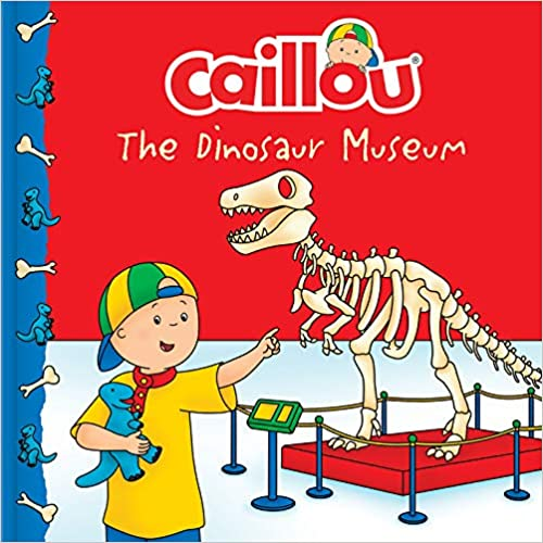 The Dinosaur Museum Caillou