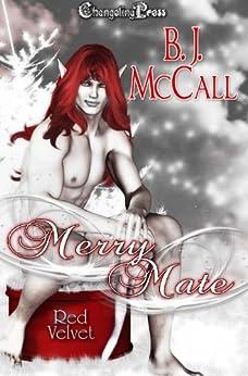 Merry Mate (Red Velvet Christmas) by [McCall, B.J.]