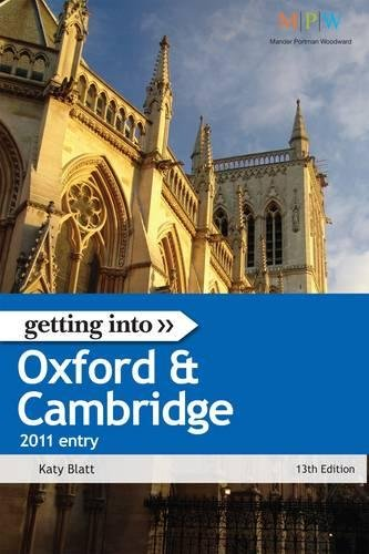 Read Online Getting Into Oxford & Cambridge 2011 Entry (Getting Into series) pdf epub