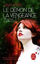 Le Démon de la vengeance (Sabrina Kane tome 3)