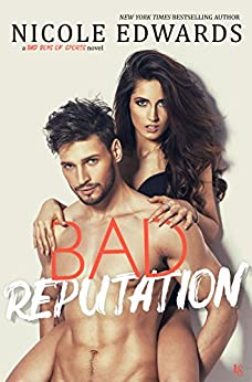 Bad Reputation: A Bad Boys of Sports Novel by [Edwards, Nicole]