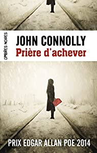 vignette de 'Prière d'achever (John Connolly)'