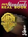 Just Standards Real Book: E-flat Edition (Just Real Books Series)