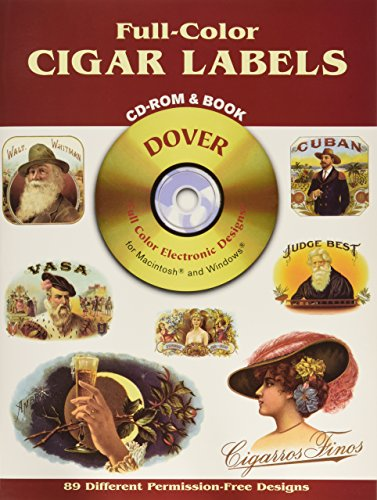 Full-Color Cigar Labels CD-ROM and Book (Dover Full-Color Electronic Design) (Band Labels Cigar)