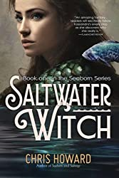 Saltwater Witch: Book #1 of the Seaborn Trilogy