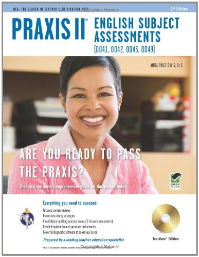 Praxis II English (0041, 0042, 0043, 0049) w/CD-ROM 2nd Ed. (PRAXIS Teacher Certification Test Prep)