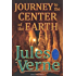 Journey to the Centre of the Earth - Full Version (Illustrated and Annotated) (Literary Classics Collection Book 107)