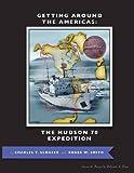 Getting Around the Americas, Charles T. Schafer, 1621370763